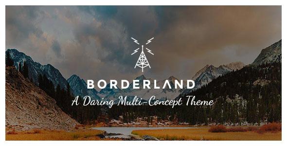 Borderland v1.8.1 - A Daring Multi-Concept Theme